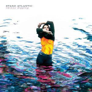 StandAtlantic_SkinnyDipping