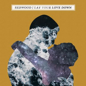 Redwood - Lay Your Love Down EP