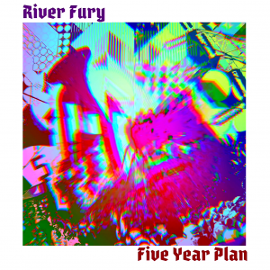 River Fury - 5 Year Plan EP