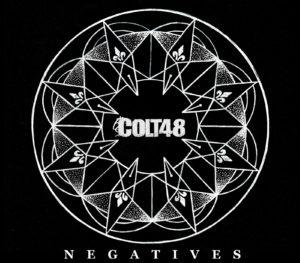 Colt48 - Negatives