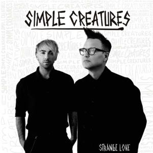 Simple Creatures – Strange Love EP