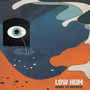 Low Hum - Room To Breathe Artowrk