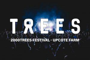 2000trees Festival 2019