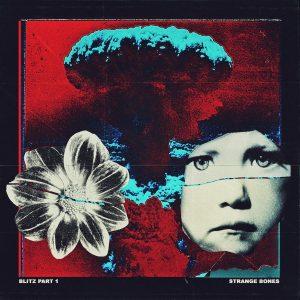 Strange Bones - Blitz Pt. 1 EP